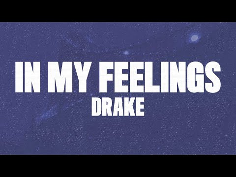 "Drake – In My Feelings (Lyrics, Audio) ""Kiki Do you love me"""