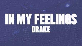 "Download Drake - In My Feelings (Lyrics) ""kiki do you love me?"""