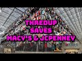 Thredup attempts to Save Macy's & JCpenneys from going OUT OF BUSINESS