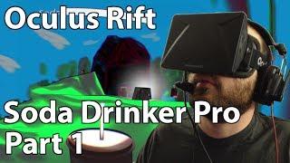 Oculus Rift DK1 - Soda Drinker Pro - Part 1 (1080p)