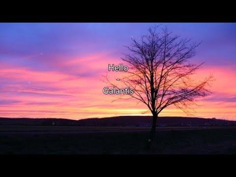 Hello - Galantis  LYRICS