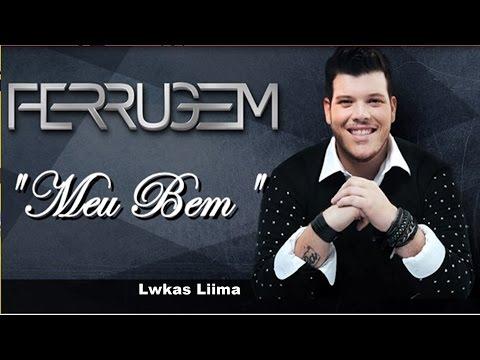 Ferrugem - Meu Bem   2016