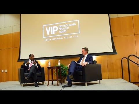 VIP Speaker Series | Roger Ferguson, CEO of TIAA