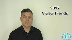 2017 Video Trends