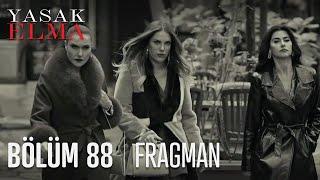Yasak Elma 88. Bölüm Fragmanı