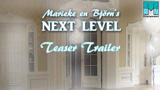Marieke en Björn's Next Level - Teaser Trailer