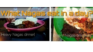What Nagas eat in a day Pork and Anishi