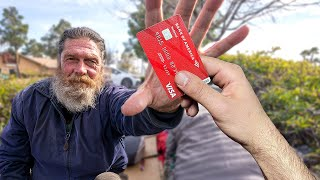 I Gave My Credit Card To A Homeless Man