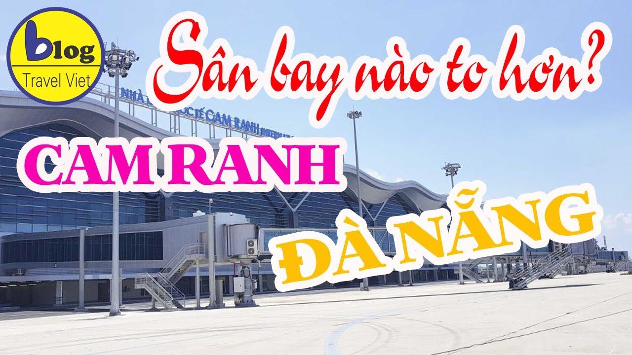 So sánh sân bay Cam Ranh Nha Trang và sân bay Đà Nẵng – bên nào chất hơn?