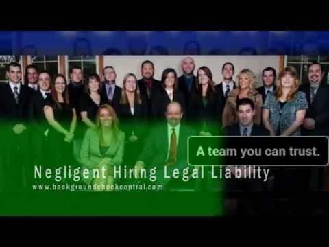 Negligent Hiring Legal Liability   BackgroundCheckCentral.com