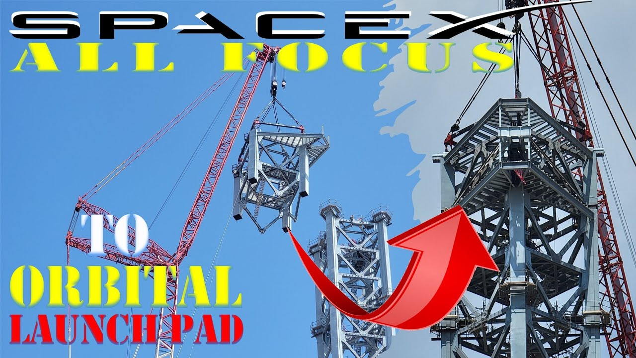 SpaceX Starship update: SpaceX shift their all focus to Orbital Launch Pad
