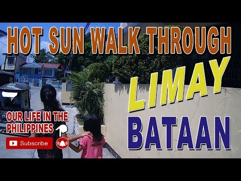 A Hot walk in the sun through Limay Bataan Philippines