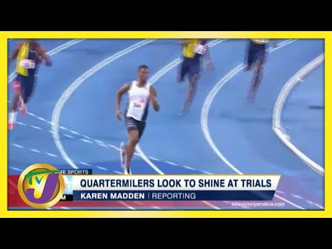 Quartermilers Look to Shine at Jamaica's Athletics Trials - June 21 2021