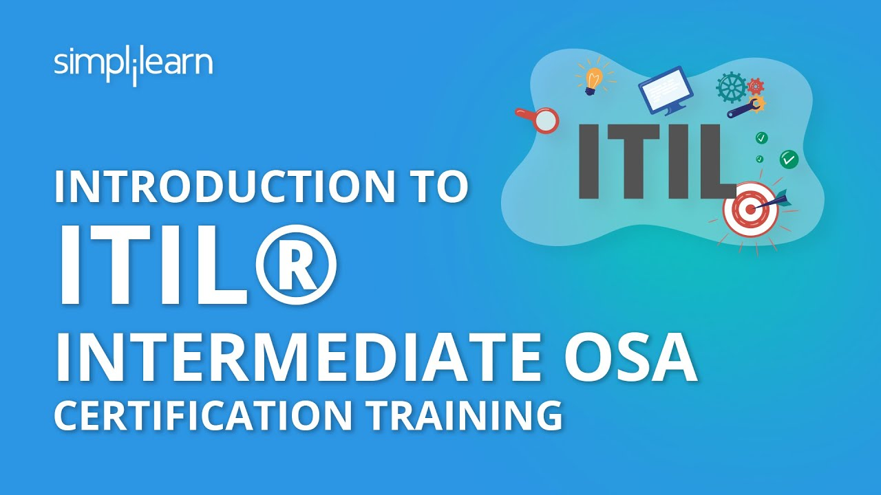 Introduction To Itil Intermediate Osa Certification Training