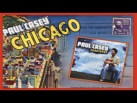 Paul Casey feat. Chris Rea - Chicago