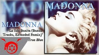 Madonna - La Isla Bonita [Extended Remix] (Audio)