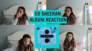 ED SHEERAN'S DIVIDE ALBUM REACTION | ADIYANNA