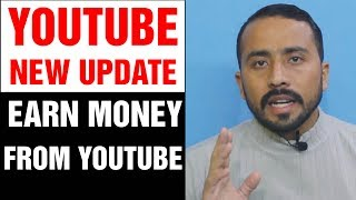 Youtube New Update 2018|How To Earn Money from Youtube With Tamoor Pardasi
