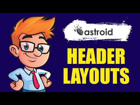 Astroid Tutorials :: Everything About Multiple Header Layouts