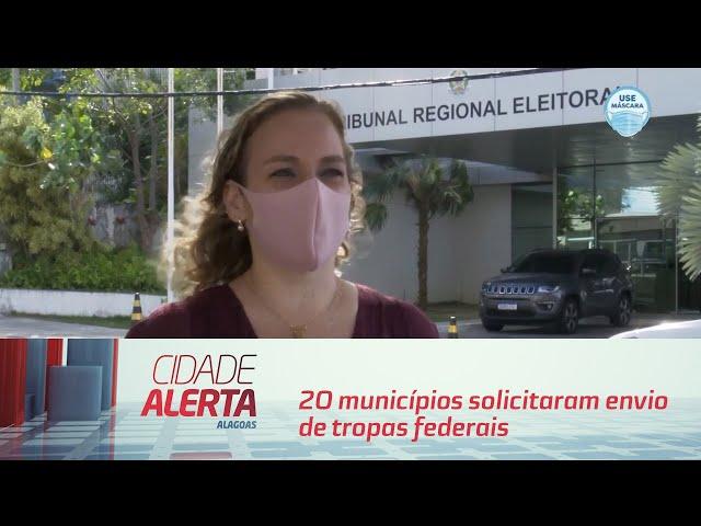 Eleição 2020: 20 municípios solicitaram envio de tropas federais