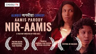 Aamis Parody | Nir-Aamis | Almost Assamese Comedy | Chugli TV