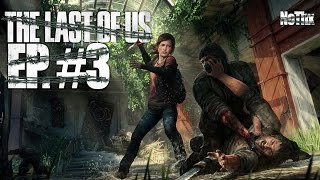 NoThx playing The Last Of Us EP03