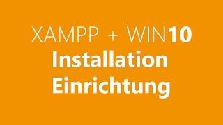 Windows 10: XAMPP und Notepad++ installieren und einrichten [Deutsch/1080p]