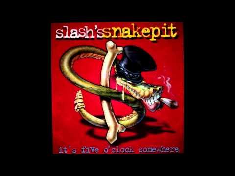 Slashs Snakepit - Neither Can I