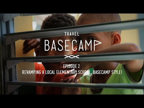 Revamping a local elementary school! - Travel Basecamp - Dominican Republic - Ep 2/6