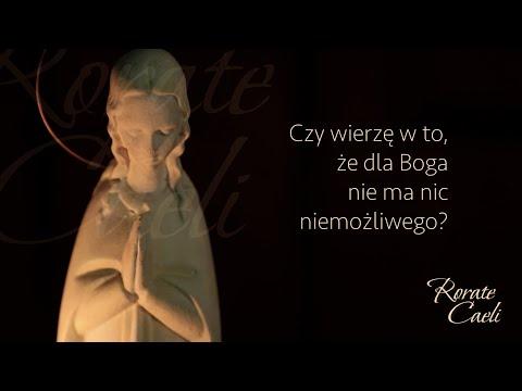 #RorateCaeli - wtorek, 8 grudnia - Nie ma nic niemożliwego