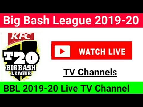 Big Bash League 2019-20 Live Streaming TV Channel || Big Bash League (BBL) 2019-20 Live Streaming