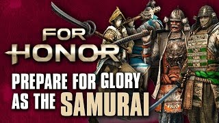 For Honor: Prepare For Glory As The Samurai