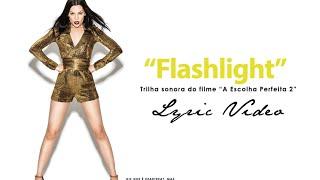 Jessie J - Flashlight (Lyric Video)