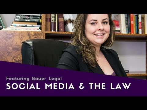 [Full Video] Social Media & The Law ft. Bauer Legal