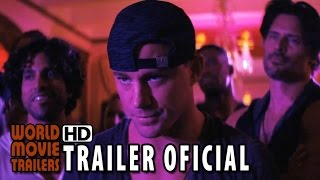 Magic Mike XXL Trailer Oficial #2 Legendado (2015) - Channing Tatum HD