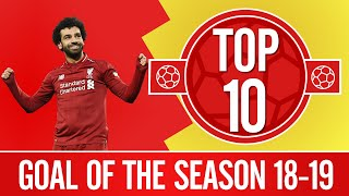 Liverpool's Goal of the Season 18-19 | Salah, Firmino, Mane and more