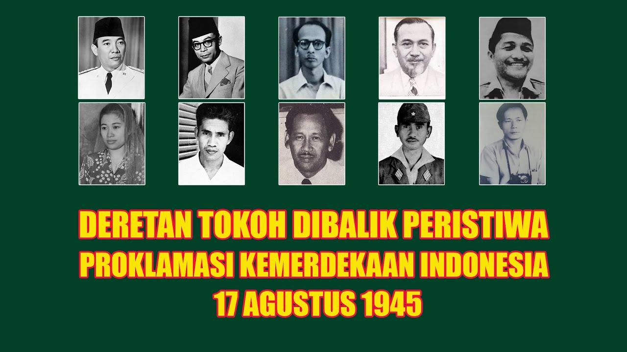 Tokoh Tokoh Dibalik Peristiwa Proklamasi Kemerdekaan Indonesia 1945
