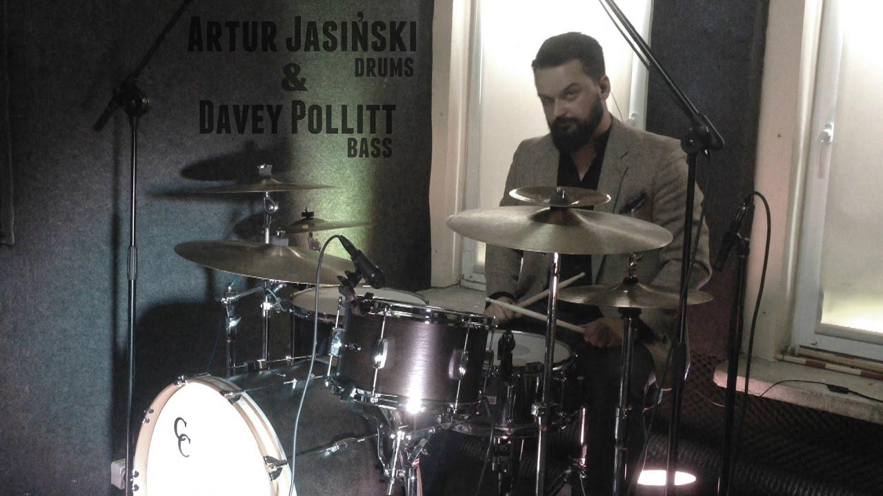 Artur Jasiński - drums & Davey Pollitt - bass