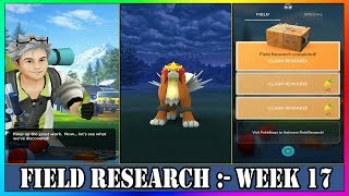 ALL 7 FIELD RESEARCH STAMPS COMPLETED | Entei in RESEARCH BOX | Pokémon GO Field  Research Reward