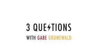 3 Questions with Gabe Grunewald