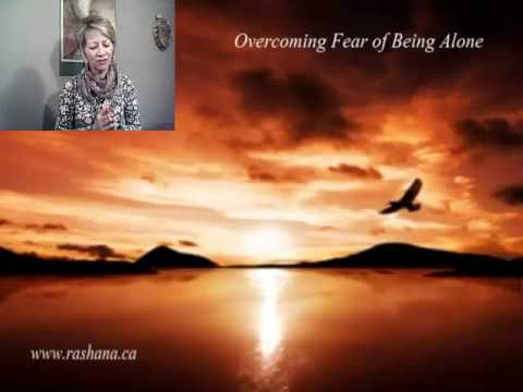 Overcoming Fear of Being Alone Meditation - How to Overcome the Fear of Being Single