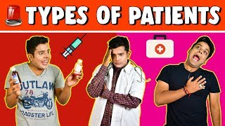 Types of PATIENTS | The Half-Ticket Shows