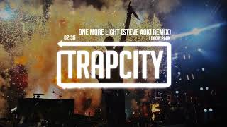 Linkin Park - One More Light (Steve Aoki 'Chester Forever' Remix) [Lyrics]