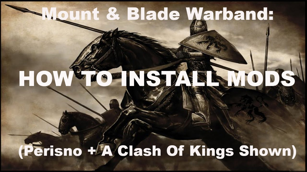 mount and blade a clash of kings install guid