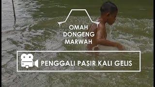 Video Petualangan Anak Desa Panjang - Penggali Pasir Kali Gelis download MP3, 3GP, MP4, WEBM, AVI, FLV Oktober 2018