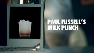 PAUL FUSSELL'S MILK PUNCH DRINK RECIPE - HOW TO MIX