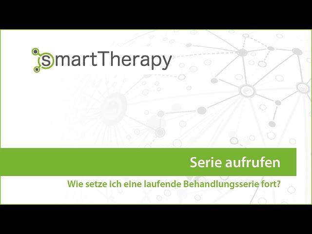 smartTherapy: Aufruf einer laufenden Serie