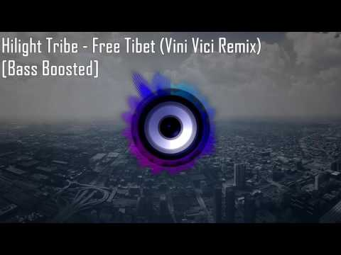 Hilight Tribe - Free Tibet (Vini Vici Remix) [Bass Boosted]