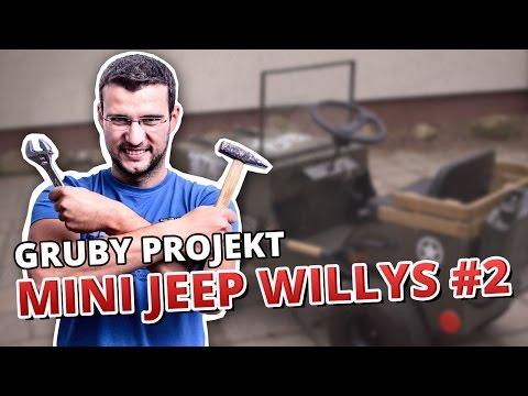 5 sposobw na... GRUBY PROJEKT (MINI JEEP WILLYS #2)