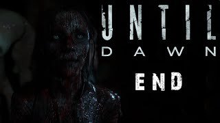 Until Dawn END